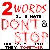 2words guys hate