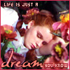 Life Is Just A Dream -- Dorothy