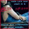 Senses Fail-Lady In A Blue Dress